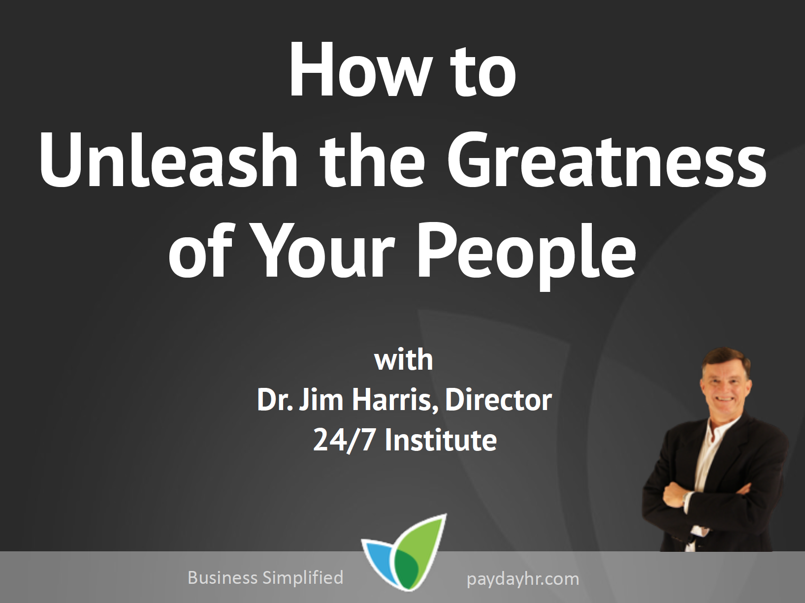 Unleash the Greatness of Your People